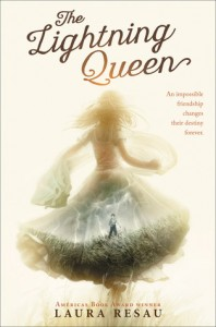 The Lighting Queen by Laura Resau (Scholastic) 2015