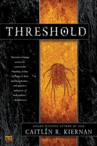 Threshold Caitlín R. Kiernan Roc 2001