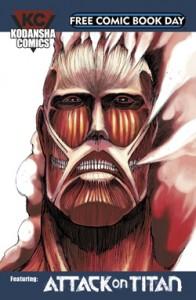 Attack On Titan. Attack On Titan: Before The Fall. Noragami: Stray God. Vinland Saga. Inuyashiki. Your Lie in April. Kodansha Comics. 2015. FCBD. Free Comic Book Day. Comics. Manga.