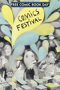 Comics Festival. Toronto Comics Arts Festival. 2015. FCBD. Free Comic Book Day. Comics.