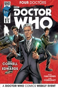 Doctor Who Event Comics Cover, writer Paul Cornell, artist Neil Edwards, colorist Ivan Nunes, letterer ComicCraft, Titan Comics 2015
