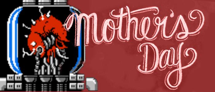 M0th3r G4m1ng: Mamas in Games for Your Mother's Day