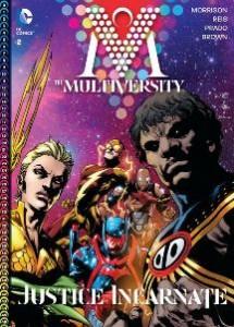 The Multiversity #2 (DC Comics, 2015); Scripter: Grant Morrison; Penciler: Ivan Reis; Inkers: Joe Prado, Eber Ferreira, Jaime Mendoza
