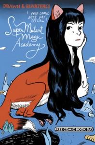 SuperMutant Magic Academy. Step Aside, Pops. Jillian Tamaki. Kate Beaton. Drawn and Quarterly. 2015. FCBD. Free Comic Book Day. Comics.
