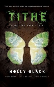 Tithe_A_Modern_Faerie_Tale Holly Black