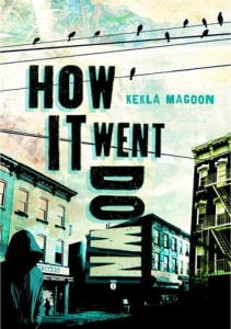 How it Went Down Kekla Magoon Henry Holt 2014