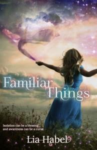 Familiar Things Lia Habel Kitten perfume Press 2014
