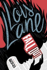 Lois Lane Fallout Gwenda Bond 2015 Switch Press