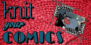 Knit Your Comics: Non-Compliant Bitch Planet Knitting Patterns