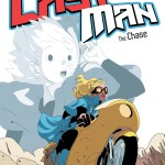 Last Man 3: The Chase. Bastien Vives. Michael Sanlaville. Balak.