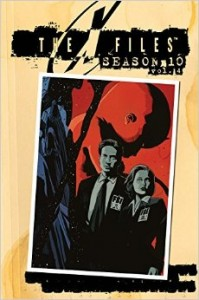 "The X-Files: Season 10, Vol. 4 Joe Harris (writer), Francesco Francavilla (cover) ""G-23"" Tom Mandrake (artist), additional inks by Area 52 studio, Sian Mandrake (colors), Robbie Robbins and Neil Uyetake (letters)"