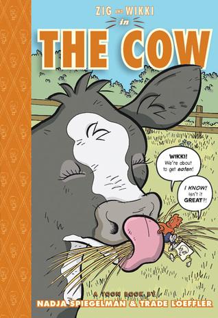 Zig and Wikki in The Cow by Nadja Spiegelman and Trade Loeffler
