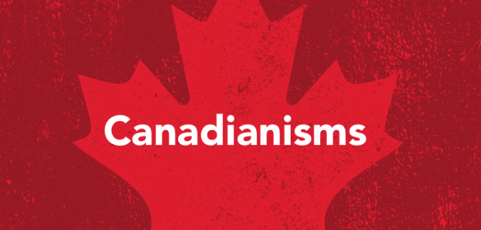 Canadianisms banner.