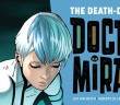 The Death Defying Doctor Mirage #2. Valiant. Script by Jen Van Meter. Art by Roberto De la Torre. September 3, 2014. Banner.