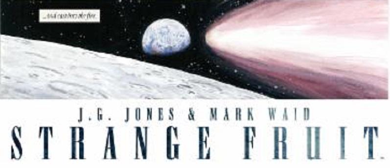 Strange Fruit #1 by Mark Waid and JG Jones (BOOM! Studios 2015)