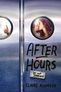 After Hours, Claire Kennedy, Simon Pulse, 2015