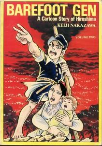 Barefoot Gen. Story & art by Keiji Nakazawa. Last Gasp Books/Shueisha.