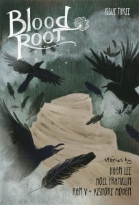 The cover of Blood Root: Issue Three. Image from the Sawdust Press online store.
