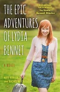 The Epic Adventures of Lydia Bennet Kate Rorick Rachel Kiley 2015