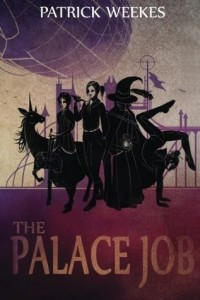 The Palace Job (Rogues of the Republic #1) by Patrick Weekes