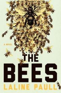 The Bees, Laline Paull, Ecco, 2014