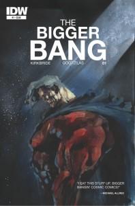 The Bigger Bang #01, D.J. Kirkbride, Vassilis Gogtzilas. IDW, 2014