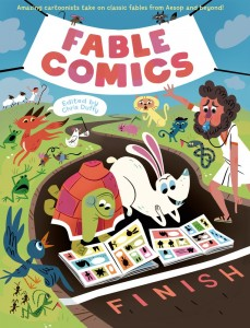 Fable Comics. Various authors. Edited by Chris Duffy. First Second. 2015.