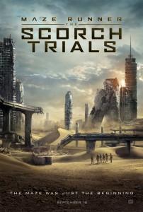 Maze Runner: The Scorch Trials. Movie Poster. Dylan O'Brien, Kaya Scodelario, Thomas Brodie-Sangster, Ki Hong Lee. Director Wes Ball. Movie.