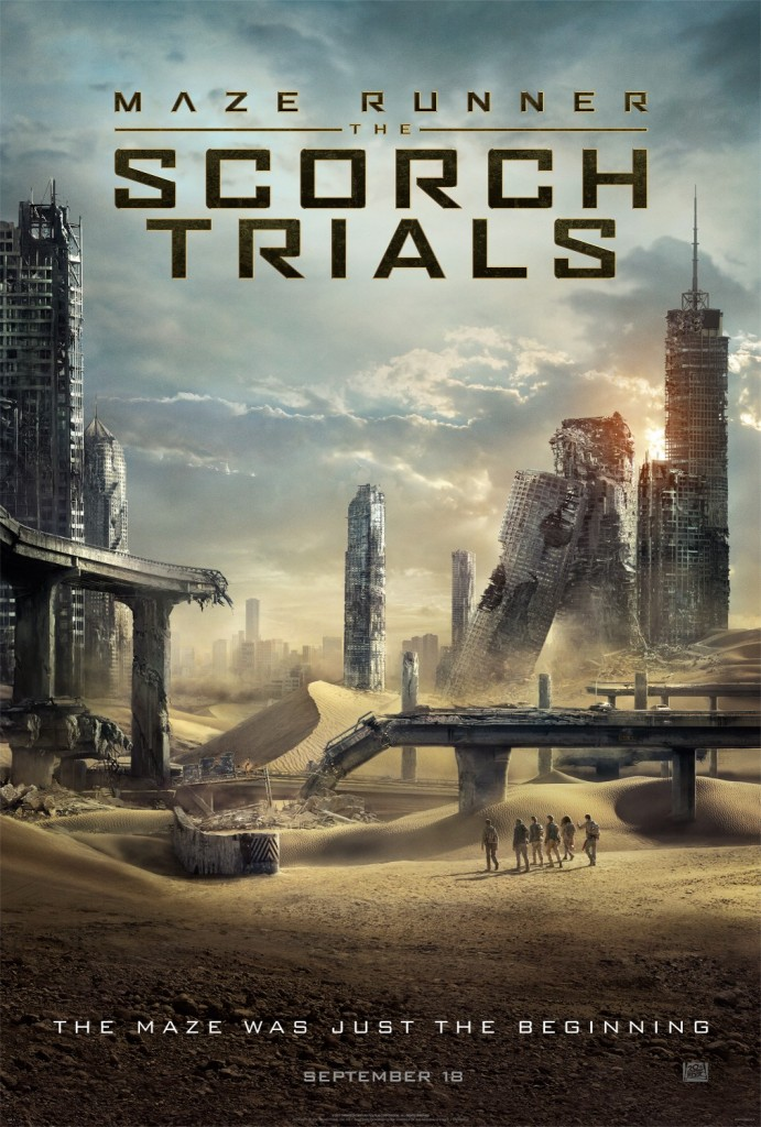 Maze Runner: The Scorch Trials. Movie Poster. Dylan O'Brien, Kaya Scodelario, Thomas Brodie-Sangster, Ki Hong Lee. Director Wes Ball. Movie.