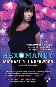 Hexomancy Michael R. Underwood Pocket Star September 14, 2015