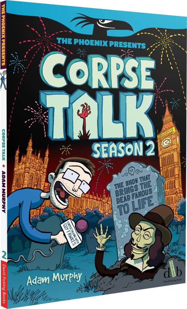 Corpse Talk, Adam & Lisa Murphy, The Phoenix, David Fickling Books, 2015