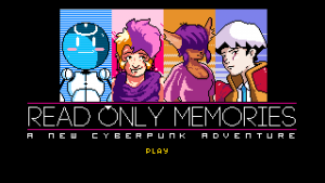The main screen of Read Only Memories, featuring four of the characters. Read Only Memories, Midboss, 2015.