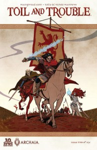 Toil & Trouble #2, written by Mairghread Scott, main cover by Kyla Vanderklugt, Archaia 2015