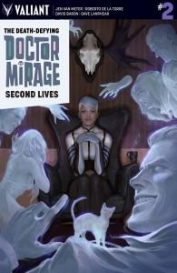 Death Defying Doctor Mirage Second Chances #1 cover, writer Jen Van Meter, artist Roberto De La Torre, colorist David Baron, leterrer Dave Lanphear, Valiant Comics 2015