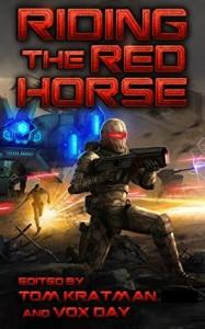 """Turncoat,"" by Steve Rzasa, Riding the Red Horse Anthology, Castalia House, 2014"
