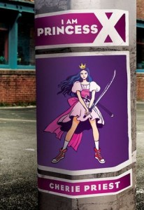 I am Princess X, Cherie Priest, Scholastic, 2015