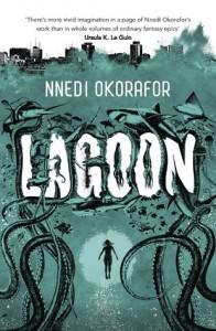 Lagoon Nnedi Okorafor Hodder & Stoughton 2014