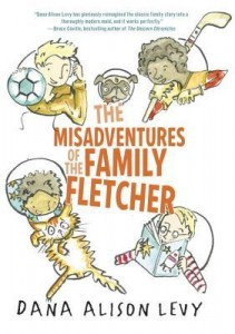 The Misadventures of the Family Fletcher Dana Alison Levy Delacorte Books for Young Readers 2014