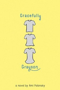 Gracefully Grayson Ami Polonsky Disney-Hyperion 2014