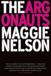 The Argonauts, Maggie Nelson, Greywolf Press, 2015