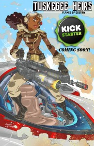Tuskegee Heirs (Kickstarter) by Greg Burnham and Marcus Williams https://www.facebook.com/tuskegeeheirs/