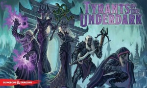 Tyrants of the Underdark | Dungeons & Dragons | Gale Force Nine