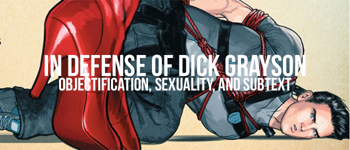 In Defense of Dick Grayson: Objectification, Sexuality, and Subtext