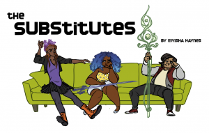 The Substitutes, by Myisha Haynes