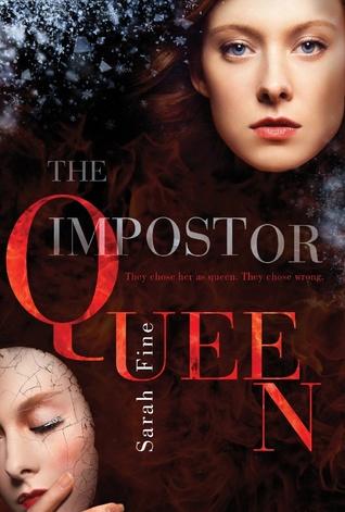 The Impostor Queen, Sarah Fine, Simon & Schuster, 2016