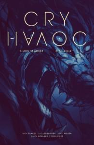 Cry Havoc Issue 1 Cover A, writer Simon Spurrier, artist Ryan Kelly, colorists Nick Filardi, Lee Loughridge, Matt Wilson, Image Comics 2016