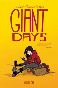 The Giant Days Volume 1 TPB cover. Image courtesy www.boomstudios.com
