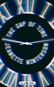 The Gap of Time by Jeanette Winterson Oct 2015 Hogarth