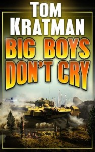 Cover of Big Boys Don't Cry, published by Castalia House. Art by Kurt Miller.