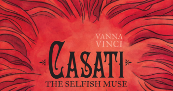 Casati, art and words by Vanna Vinci, Europe Comics, 2015, cover